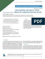 Supposed Otolaryngology Emergency Which Presents Late Bilateral Congenital Choanal Atresia