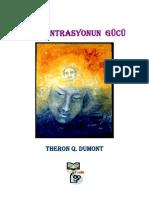 Theron Q. Dumont - Konsantrasyonun Gücü