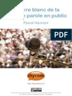 Le Livre Blanc de La Prise de Parole en Public