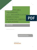 ¿Es justificable discriminar? Una discusión sobre Estado de Derecho, Libertades y Sexualidad (Aranzadi, 1ª Edición) Herman Duarte