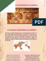 EL-PERIODO-PREHISPÁNICO-DE-AMÉRICA.pptx