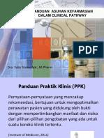 060917 Yulia Trisna Panduan Asuhan Kefarmasian Dalam Clinical Pathway