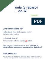 Diacronía (y repaso) de SE