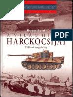 Roger Ford A Világ Híres Harckocsijai - 1916-Tól Napjainkig