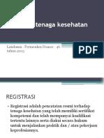 Profesi Kesehatan Dan Registrasi