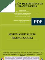Comparacion de dos sistemas de salud, Francia y Cuba.pptx