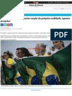 BUARQUE, Daniel - Brasil é 2º País Com Menos Noção Da Própria Realidade, Aponta