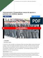 Asociaciones y Cooperativas Sacan de Apuros a Policías Con Créditos Rápidos _ LaRepublica.pe