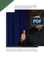 Otra de Las Decisiones Tomadas Por El Mandatario Venezolano
