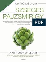 ANTHONY WILLIAM - EGÉSZSÉGES PAJZSMIRIGY