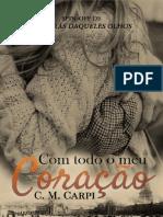 Com Todo O Meu Coracao - C. M Carpi.pdf