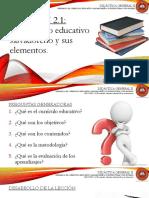 Lección 2.1 El Currículo Educativo Salvadoreño y Sus Elementos