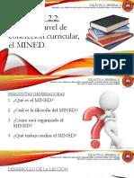 Lección 2.2 Primer Nivel de Concreción Curricular, El MINED