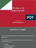 SGA Vinos de Bodega Santa Julia El Vino y La Degustacion