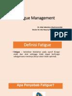 Fatigue Management Edit