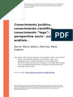 Berros, Maria Valeria y Marichal, Mar (..) (2009). Conocimiento Juridico, Conocimiento Cientifico, Conocimiento Olegoo Una Perspectiva So (..)