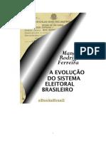Manoel Rodrigues Ferreira - Evolução do Sistema Eleitoral Brasileiro - 2005.pdf