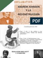 Unidad 5 Andrew Jhonson y La Reconstrucción - Julieta Bedoya