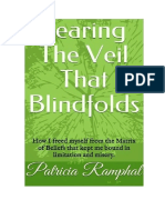 Tearing the Veil that Blindfolds