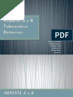 Trabalho sobre Hepatites Tuberculose e Rotavirus.pptx