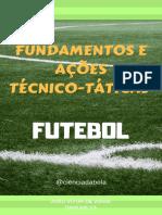 Fundamentos e Ações Técnico-Táticas No FUTEBOL_cienciadabola