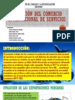 Evolución Del Comercio Internacional de Servicios