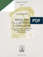 Zarzoso, Alfons] Medicina i il·lustració a Catalunya. La formació de l'Acadèmia Mèdico-Pràctica de Barcelona.pdf