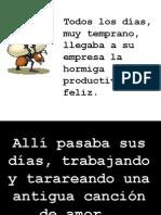 LA HORMIGUITA FELIZ