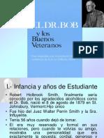 El Dr. Bob. y Los Buenos Veteranos