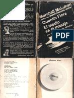 McLuhan Marshall Fiore Quentin El Medio Es El Masaje Un Inventario de Efectos