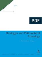 [Continuum Studies in Continental Philosophy] Heidegger, Martin_ Dillard, Peter S - Heidegger and Philosophical Atheology _ a Neo-scholastic Critique (2008, Bloomsbury Academic_Continuum)