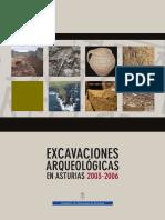 Excavaciones Arqueológicas en Asturias 2003-2006.