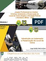 MÓDULO I Aula 2 - Isolamento e Preservação Local de Crime