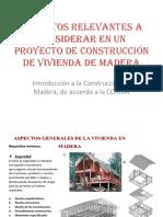 ASPECTOS RELEVANTES CONSTRUCCIÓN EN MADERA.pdf