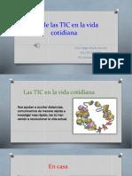 Las TIC.