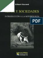 Durand, Gilbert. - Mitos y Sociedades. Introduccion a La Mitodologia