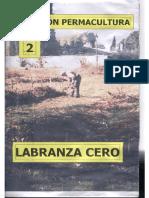 Coleccion Permacultura 02 - Labranza Cero