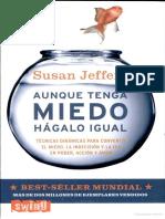Aunque-Tenga-Miedo-Hagalo-Igual-Susan-Jeffers.pdf
