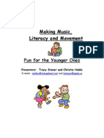 Making Music, Literacy and Movement Fun for the Younger Ones