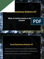 David Rautenberg Waterloo NY- Mutiple Ways of Making Money or Building Revenue