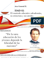 UNIDAD 02 El Currículo Educativo Salvadoreño, Su Estructura y Sus Niveles