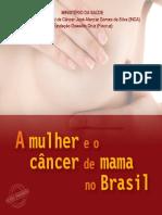 A Mulher e o Câncer de Mama No Brasil