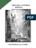 La Reforma de La Liturgia Romana K. Gamber