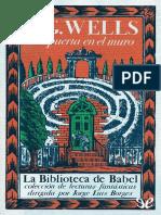 [La Biblioteca de Babel 11] Wells, H. G. - La puerta en el muro (Y otros cuentos) [19253] (r1.3).pdf