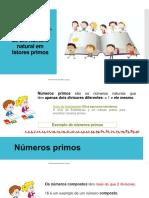 Decomposição em fatores primos. m.d.c e m.m.c