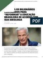 Bilionários e reforma da educação