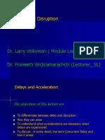 Delays and Disruption