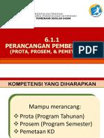 02 PPT_6.1.1 Perancangan Prota, Prosem, & Peta KD.pptx