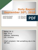 Duty Report 23 Juli 2018