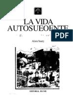 LA VIDA AUTOSUFICIENTE - Vol.2 - Revivir Con La Naturaleza - Alain Saury